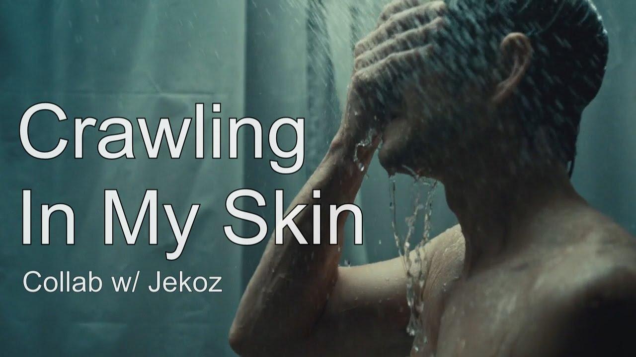 Multifandom    Crawling In My Skin (Collab w/ Jekoz) - YouTube
