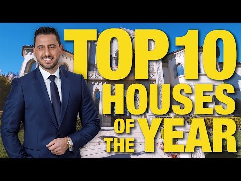 TOP 10 HOUSES OF THE YEAR | JOSH ALTMAN | REAL ESTATE | EPISODE #34
