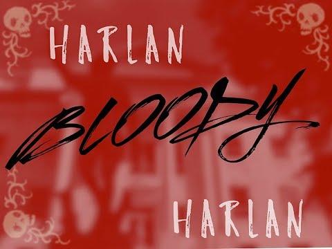 Harlan Bloody Harlan - Harlan, Kentucky