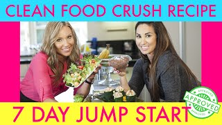 Clean Food Crush Recipe That Is 7 Day Jump Start Approved | Natalie Jill