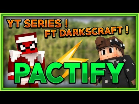 ╦-youtuber-series-#4-ft-darkscraft-:-blabla-pactify-!-╦