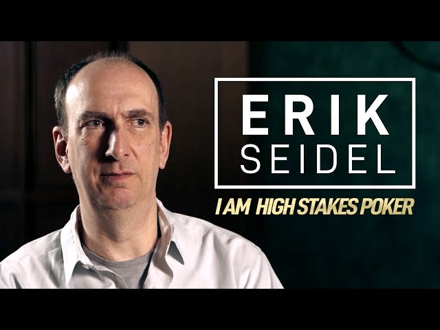 Erik Seidel - I Am High Stakes Poker [Full Interview]