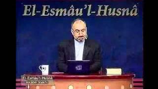 El Esmâu'l Hüsnâ Dersleri 35 (El Vedud - 1) / Mustafa İslamoğlu