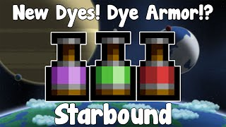 Starbound Guide Unstable - Dyes!? Colour Yourself Impressed! - GullofDoom