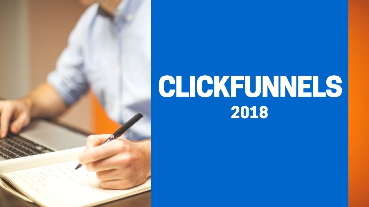 ClickFunnels 2018 | Here's What ClickFunnels Has To Offer