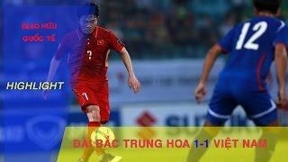 HIGHLIGHT   ĐT VIỆT NAM HÒA ĐÁNG TIẾC ĐT ĐÀI BẮC TRUNG HOA TRƯỚC THỀM VÒNG LOẠI ASIAN CUP 2019