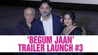 Begum Jaan Trailer Launch | Vidya Balan | Srijit Mukherji | UNCUT | Part 3