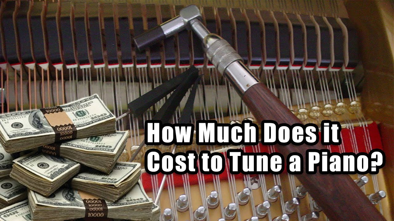 How Much Does it Cost to Tune a Piano? - YouTube
