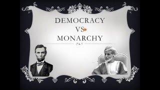 Monarchy vs Democracy Essay