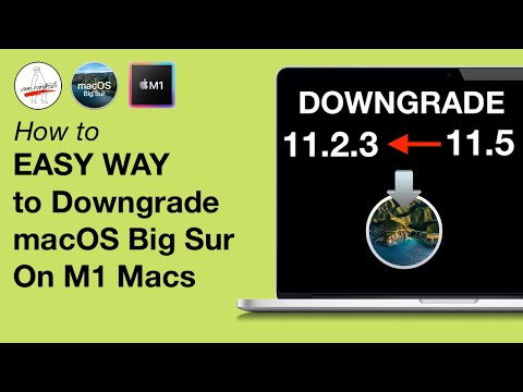 How to Downgrade macOS Big Sur on M1 Mac Apple Silicon 11.3, 11.4, 11.5 to 11.2.3 MacBook Pro & Air!