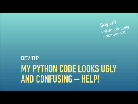 My Python Code Looks Ugly and Confusing – Help!