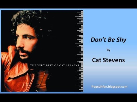 Cat Stevens - Don't Be Shy (Lyrics)