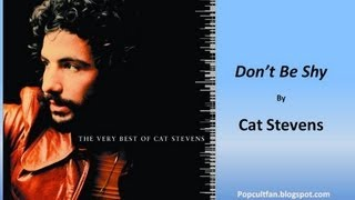 Watch Cat Stevens Dont Be Shy video