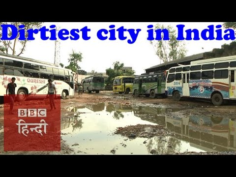 This is 'the dirtiest city of India': BBC Hindi
