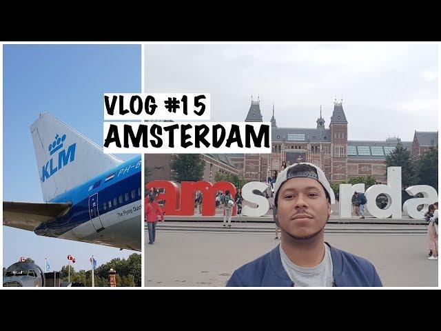 [VLOG#15] AMSTERDAM : le rendez-vous des Avgeeks!