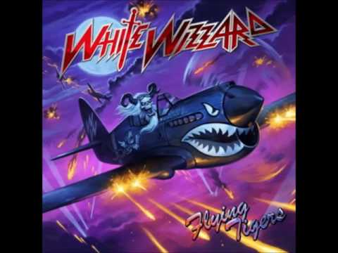 White Wizzard - Flying Tigers (2011)