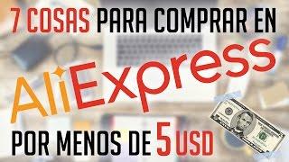 7 Cosas para comprar en Aliexpress por menos de 5 USD !