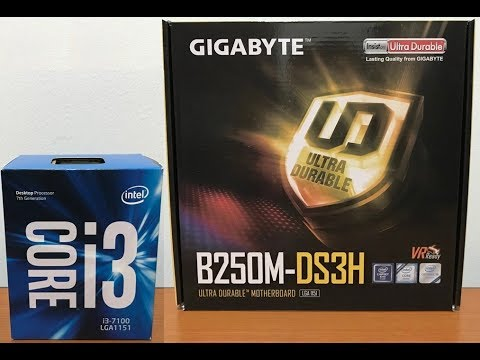 Intel Core i3-7100 Desktop Processor & Gigabyte B250M-DS3H Motherboard  Unboxing