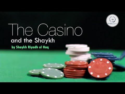 The Casino & The Shaykh - Shaykh Riyadh ul Haq