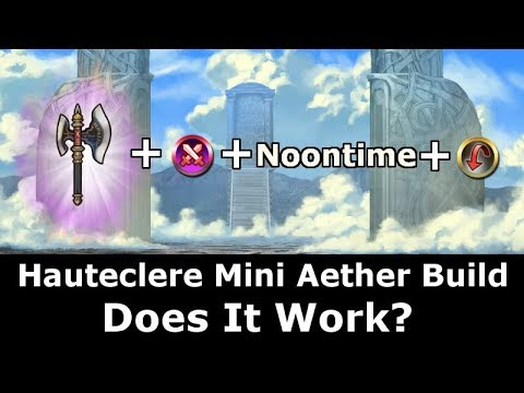 [FEH] Hauteclere Mini Aether Build Tests