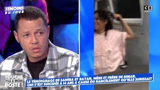 SAMIRA ET RAYAN, FAMILLE DE DINAH DANS TPMP TEMOIGNAGE  SUR LE SUICIDE DE LA FILLE DE 14 ANS !