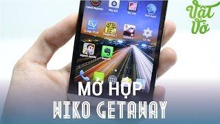 [Review dạo] Mở hộp và đánh giá nhanh Wiko Getaway - thiết kế cao cấp, camera tự sướng 5Mpx