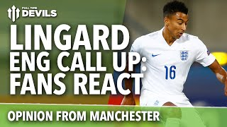 Jesse Lingard England Call Up | Football Fans React