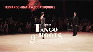 FERNANDO GRACIA & SOL CERQUIDES - Tango Roots Festival 9è