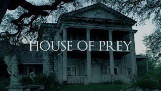 House of Prey - Short Horror Film