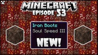 THE MINECRAFT NETHER IS SUPER REWARDING NOW!   Python Plays Minecraft Survival [Episode 53]