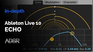 Echo (Ableton Live 10) - In-depth Walkthrough