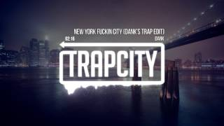 Dank - New York Fuckin City (Dank