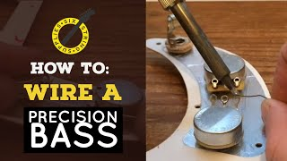 Precision Bass Wiring - How to Wire a Precision Bass