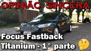 Ford Focus Fastback Titanium Plus - 1° parte
