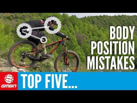 5 Common Mountain Biking Body Position Mistakes