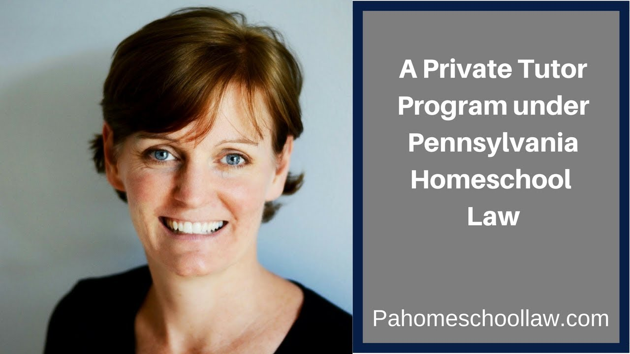 How To Start A Private Tutor Program Under Pa Homeschool Law Youtube