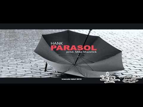 Hank - Parasol ( prod. TRUECATS )