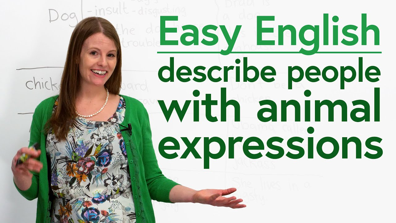 English for Beginners: Animal Vocabulary & Expressions to Describe People