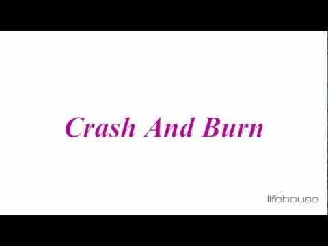Lifehouse - Crash And Burn (Lyrics) HD