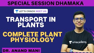 Transport in Plants | Complete Plant Physiology | NEET 2020 | Dr. Anand Mani
