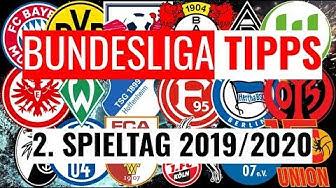 BUNDESLIGA VORHERSAGE TIPPS #2 - Wett-Prognosen zum 2. Spieltag 2019/2020