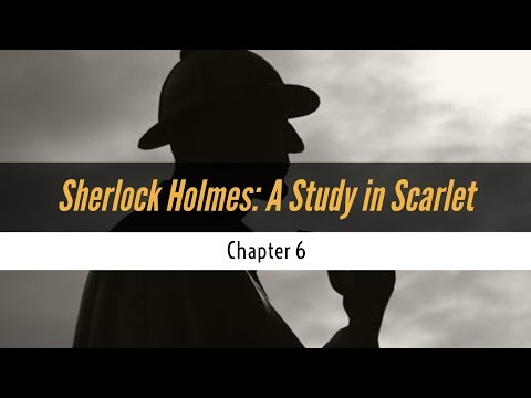 ASMR Reading | Sherlock Holmes: A Study in Scarlet | Chapter 6