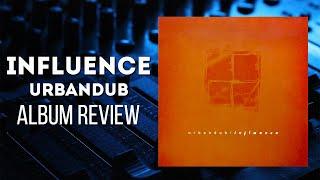Influence (2003) - Urbandub - Album Review