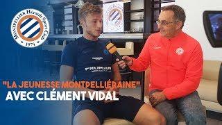 """""""La jeunesse montpelliéraine"""" avec Clément Vidal"""