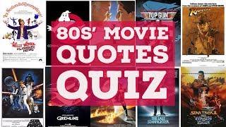80s' Movie Quote Quiz