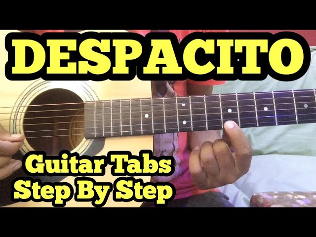 Despacito Guitar Tabs/Lead Lesson in Hindi | Luis Fonsi | Daddy ...
