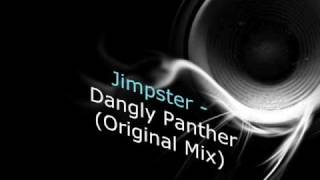 Jimpster- Dangly Panther Original Mix