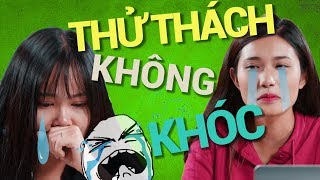 thu thach khong khoc