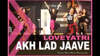 Akh Lad Jaave | Loveratri | Xaviers Dance Studio Choreography | Dance Cover | 2018