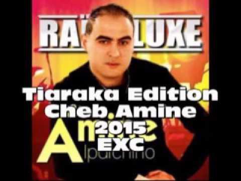 Cheb Amine N3aychek Ki Amirat 2015